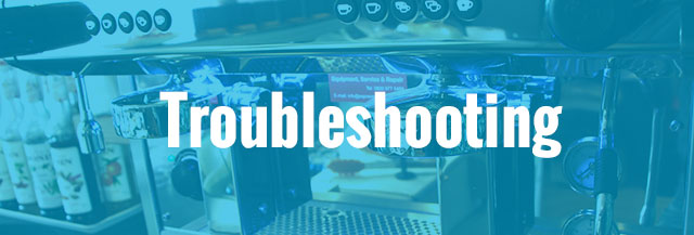 Troubleshooting for espresso machines
